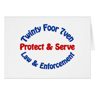 Twinty Foor 7ven Law Enforcement Greeting Cards