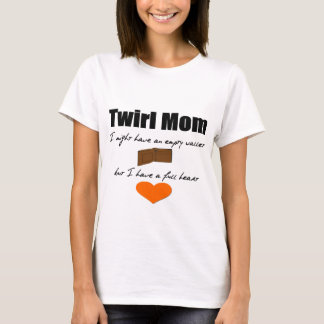 Twirl Mom: Empty Wallet Full Heart T-Shirt
