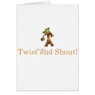 Twist and Shout! Card