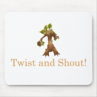 Twist and Shout! Mouse Pad