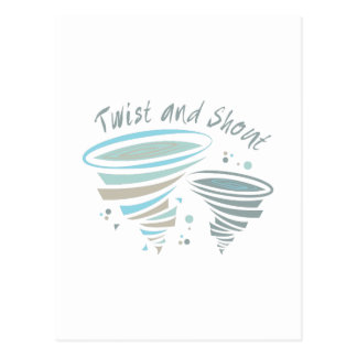 Twist and Shout Post Cards