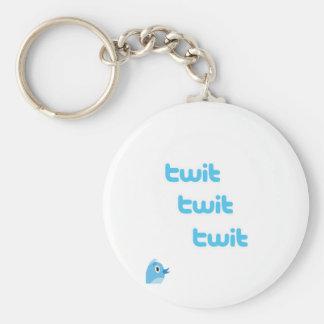 Twit Twit Twit Twitter! Basic Round Button Keychain