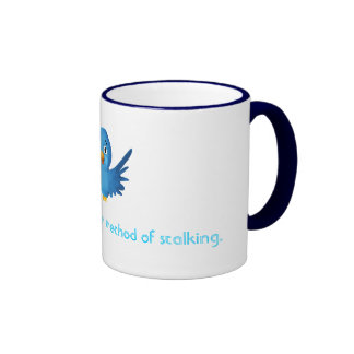 Twitter: Acceptable method of stalking. Ringer Coffee Mug