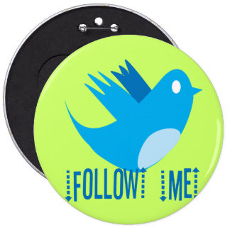 Twitter Bird Follow Me- Choose Background Color Pinback Button