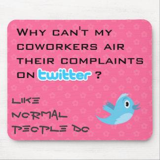 Twitter Complaints Alteration 10 Mouse Pad