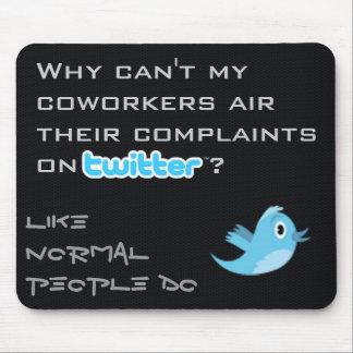 Twitter Complaints Alteration 13 Mouse Pad
