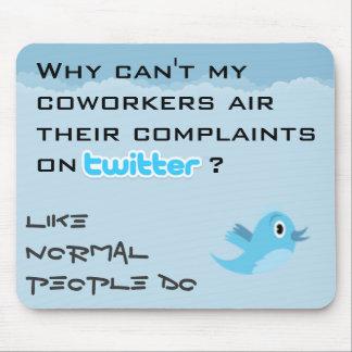 Twitter Complaints Alteration 1 Mousepad