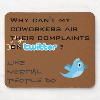 Twitter Complaints Alteration 7 Mousepad