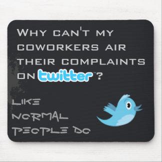 Twitter Complaints Alteration 8 Mousepad