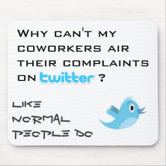 Twitter Complaints Mouse Pad