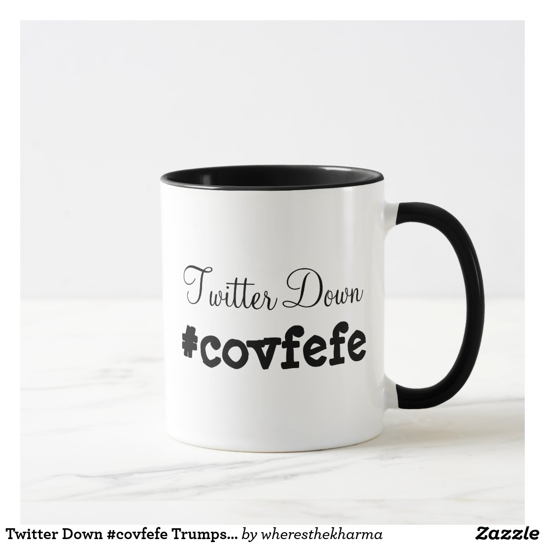 Twitter Down #covfefe Trumps Tweet Coffee Mug