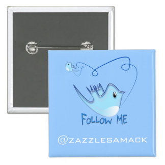 Twitter Gifts With Your User Name Follow Me Birdie Pinback Button