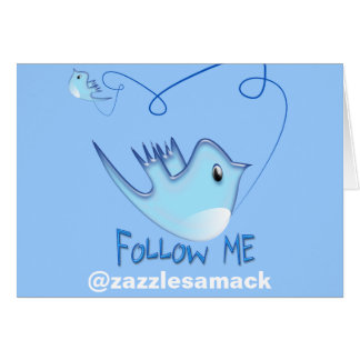 Twitter Gifts With Your User Name Follow Me Birdie Greeting Card