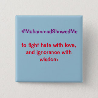 Twitter Hashtag Storm Muhammad Showed Me Pinback Button
