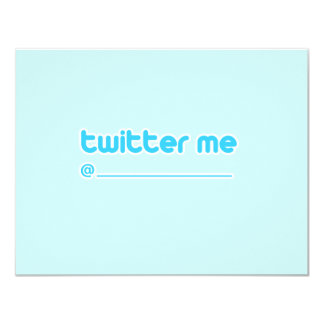 twitter me @ 4.25x5.5 paper invitation card