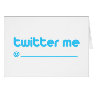 twitter me @ greeting card