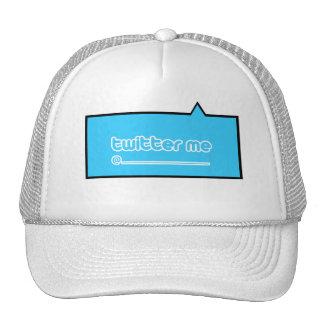 twitter me @ trucker hat