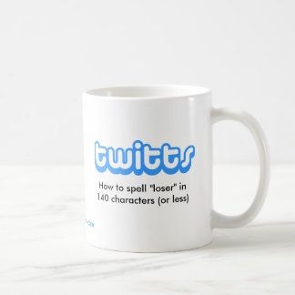 "twitts - How to spell ""loser"" Coffee Mug"