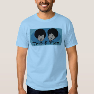 Two and 'Fro Tees