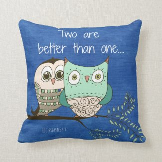 Two are better than one bible verse with owls throw pillows