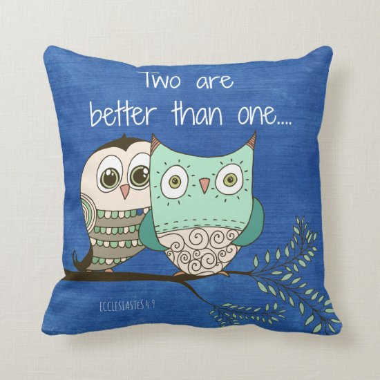 Two are better than one bible verse with owls throw pillow