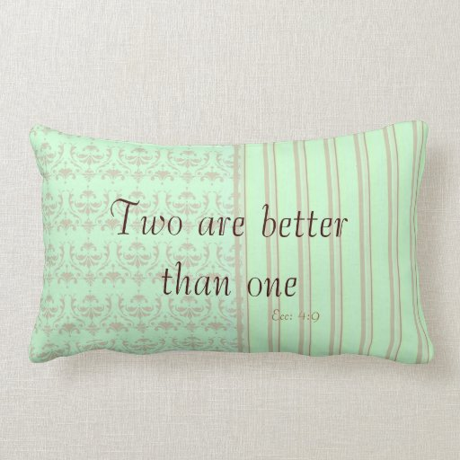 Two are better than one throw pillow for Better than my pillow