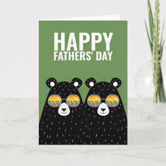 Two Bear Dads Happy Gay Fathers Day Card