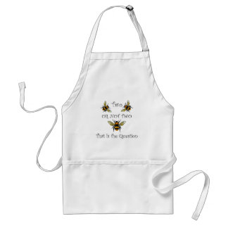 Two Bee or Not Two Bee Adult Apron
