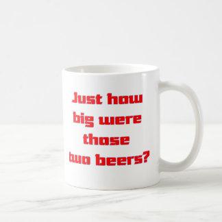 Two Beers Coffee Mug