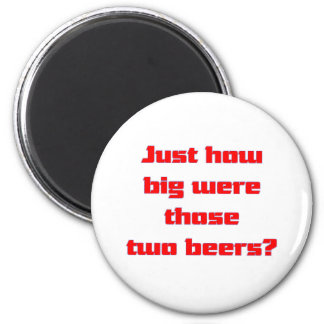 Two Beers Magnet