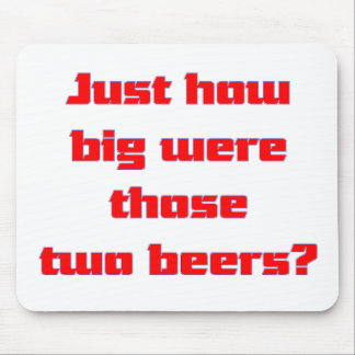 Two Beers Mouse Pad