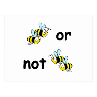 Two Bees or Not Two Bees Postcard
