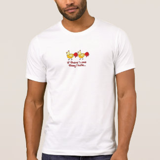 Two Chickens T-Shirt