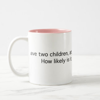 Two Children, One a Girl Two-Tone Coffee Mug