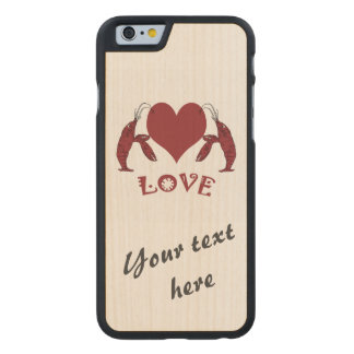 Two Crawfish Lobsters And Heart Carved Maple iPhone 6 Case