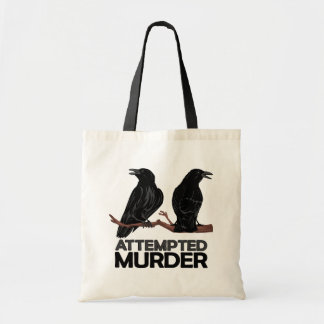Two Crows = Attempted Murder Budget Tote Bag