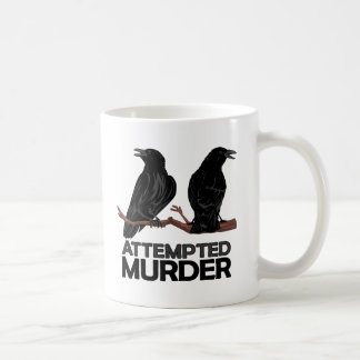 Two Crows = Attempted Murder Classic White Coffee Mug