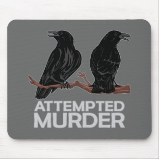 Two Crows = Attempted Murder Mouse Pad