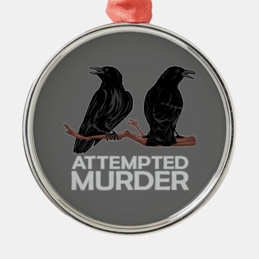 Two Crows = Attempted Murder Christmas Tree Ornament