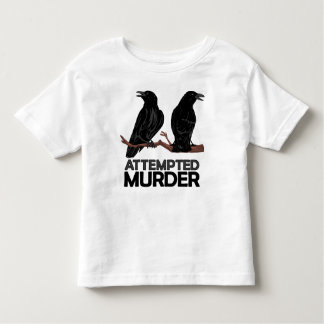 Two Crows = Attempted Murder Toddler T-shirt