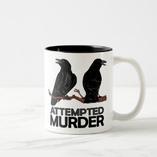 Two Crows = Attempted Murder Two-Tone Coffee Mug