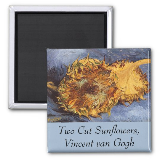 Two Cut Sunflowers by Vincent van Gogh Magnet