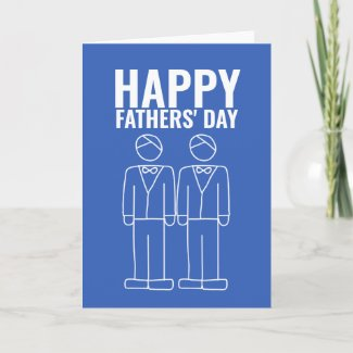 Two Dads Happy Gay Fathers Day Card