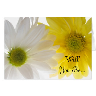 Two Daisies Will You Be My Bridesmaid Card