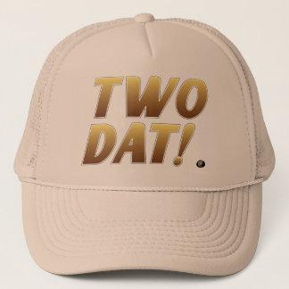 Two Dat! Trucker Hat