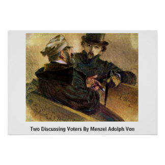 Two Discussing Voters By Menzel Adolph Von Print