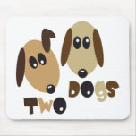 Two Dogs Mousepad