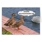 Two Ducks and a Swan Tail Card