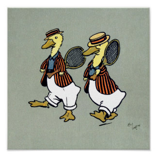 Two ducks with striped jackets and tennis rackets poster