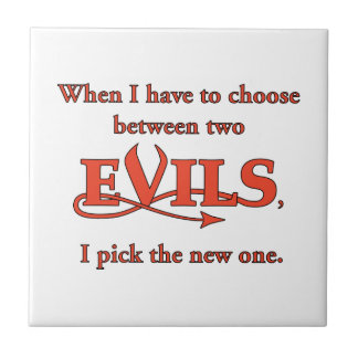 Two Evils Ceramic Tile